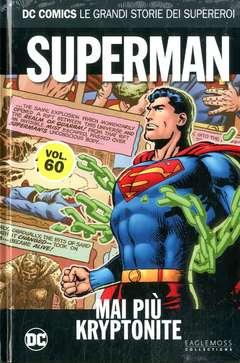 Copertina DC COMICS LE GRANDI STORIE... n.60 - SUPERMAN: MAI PIU' KRYPTONITE, RW LION