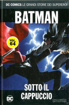 Copertina DC COMICS LE GRANDI STORIE... n.64 - BATMAN: SOTTO IL CAPPUCCIO, RW LION