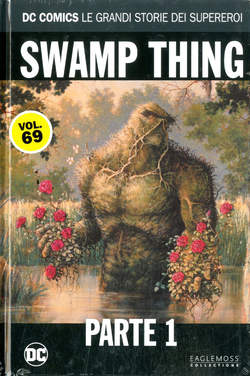 Copertina DC COMICS LE GRANDI STORIE... n.69 - SWAMP THING: PARTE 1, RW LION