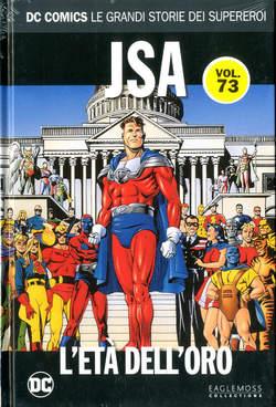 Copertina DC COMICS LE GRANDI STORIE... n.73 - JSA: L'ETA' DELL'ORO, RW LION