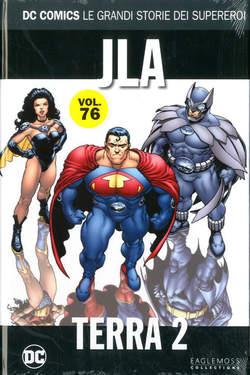 Copertina DC COMICS LE GRANDI STORIE... n.76 - JLA: TERRA-2, RW LION