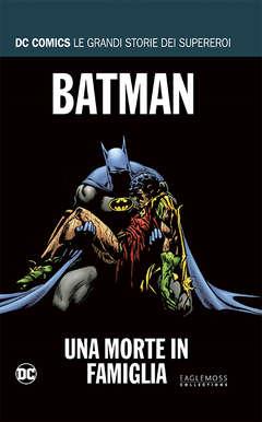 Copertina DC COMICS LE GRANDI STORIE... n.9 - BATMAN: UNA MORTE IN FAMIGLIA, RW LION