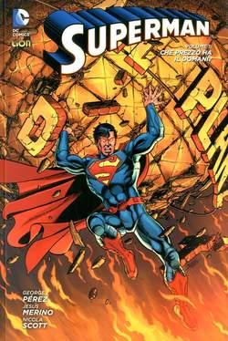 Copertina SUPERMAN 2012 Volume Bross. n.1 - CHE PREZZO HA IL DOMANI?, RW LION