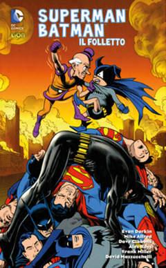 Copertina SUPERMAN/BATMAN IL FOLLETTO n. - IL FOLLETTO, RW LION