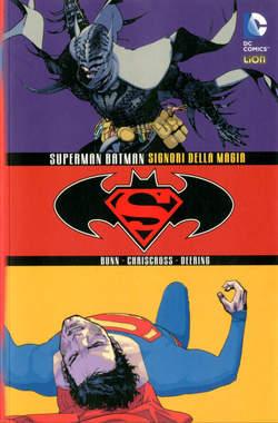 Copertina SUPERMAN/BATMAN SIGNORI...Bros n. - SUPERMAN/BATMAN I SIGNORI DELLA MAGIA, RW LION