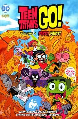 Copertina TEEN TITANS GO! n.1 - PARTY, PARTY!, RW LION