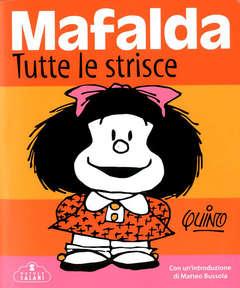 Copertina MAFALDA TUTTE LE STRISCE Sp. E n. - MAFALDA TUTTE LE STRISCE Special Edition, SALANI EDITORE