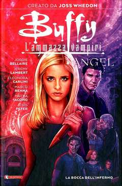 Copertina BUFFY/ANGEL n. - LA BOCCA DELL'INFERNO, SALDAPRESS