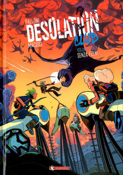Copertina DESOLATION CLUB (m2) n.2 - SENZA FRENI, SALDAPRESS