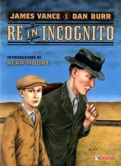 Copertina RE IN INCOGNITO n. - RE IN INCOGNITO, SALDAPRESS