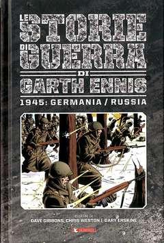 Copertina STORIE DI GUERRA GARTH ENNIS n.7 - 1945: GERMANIA/RUSSIA, SALDAPRESS