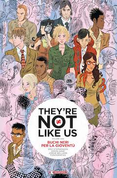 Copertina THEY'RE NOT LIKE US n.1 - BUCHI NERI PER LA GIOVENTU', SALDAPRESS