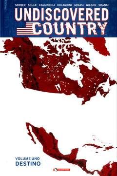 Copertina UNDISCOVERED COUNTRY n.1 - DESTINO, SALDAPRESS
