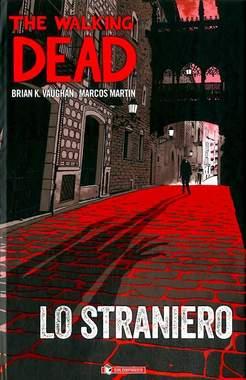 Copertina WALKING DEAD LO STRANIERO n. - LO STRANIERO, SALDAPRESS