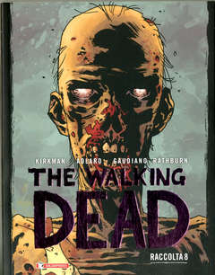 Copertina WALKING DEAD Raccolta (m8) n.8 - THE WALKING DEAD - Raccolta, SALDAPRESS