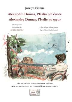 Copertina ALEXANDRE DUMAS L'ITALIA... n. - ALEXANDRE DUMAS L'ITALIA NEL CUORE, SEGNI D'AUTORE