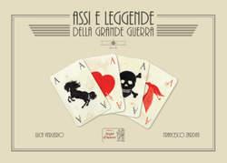 Copertina ASSI E LEGGENDE DELLA GRANDE. n. - ASSI E LEGGENDE DELLA GRANDE GUERRA, SEGNI D'AUTORE