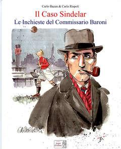 Copertina CASO SINDELAR n. - LE INCHIESTE DEL COMMISSARIO BARONI, SEGNI D'AUTORE