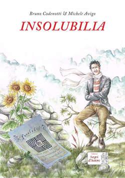 Copertina INSOLUBILIA n. - INSOLUBILIA, SEGNI D'AUTORE