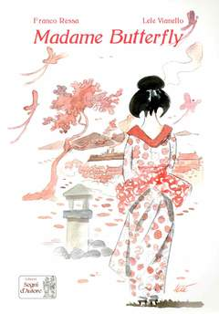 Copertina MADAME BUTTERFLY n. - MADAME BUTTERFLY, SEGNI D'AUTORE