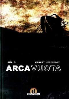 Copertina ARCA VUOTA n. - ARCA VUOTA, SHOCKDOM