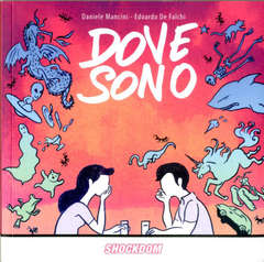 Copertina DOVE SONO n. - DOVE SONO, SHOCKDOM