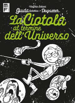 Copertina GUIDA GALATTICA PER DOGSITTER n.2 - LA CIOTOLA AL TERMINE DELL'UNIVERSO, SHOCKDOM