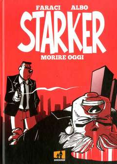 Copertina STARKER n. - MORIRE OGGI, SHOCKDOM