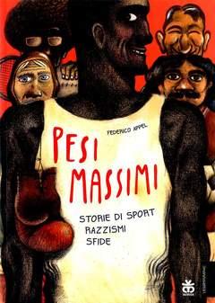 Copertina PESI MASSIMI n. - STORIE DI SPORT, RAZZISMI, SFIDE, SINNOS