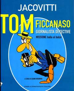 Copertina TOM FICCANASO n. - TOM FICCANASO, STAMPA ALTERNATIVA