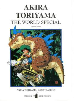 Copertina AKIRA TORIYAMA n. - THE WORLD SPECIAL, STAR COMICS