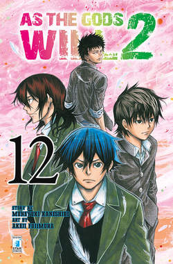 Copertina AS THE GODS WILL 2 n.12 - AS THE GODS WILL 2 12, STAR COMICS