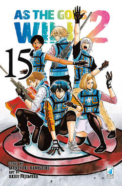 Copertina AS THE GODS WILL 2 n.15 - AS THE GODS WILL 2 15, STAR COMICS