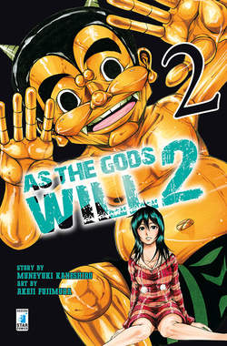 Copertina AS THE GODS WILL 2 n.2 - AS THE GODS WILL 2 2, STAR COMICS