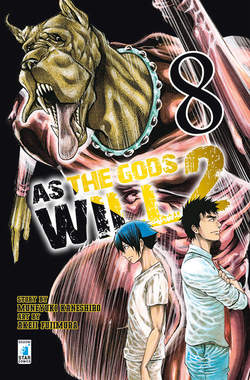 Copertina AS THE GODS WILL 2 n.8 - AS THE GODS WILL 2 8, STAR COMICS