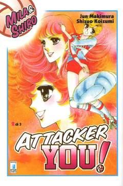 Copertina ATTACKER YOU! n.2 - ATTACKER YOU!, STAR COMICS