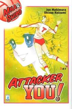 Copertina ATTACKER YOU! n.3 - ATTACKER YOU!, STAR COMICS
