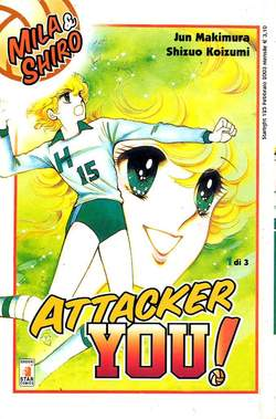 Copertina ATTACKER YOU n.1 - MILA & SHIRO 1, STAR COMICS