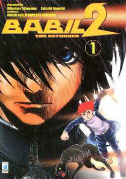 Copertina BABIL II n.1 - BABIL II - THE RETURNER 1, STAR COMICS