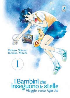 Copertina I BAMBINI CHE INSEGUONO LE STELLE n.1 - VIAGGIO VERSO AGARTHA 1 (M3), STAR COMICS