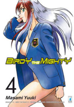 Copertina BIRDY THE MIGHTY n.4 - BIRDY THE MIGHTY 4, STAR COMICS