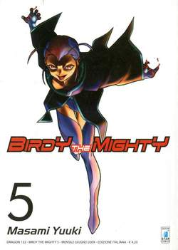 Copertina BIRDY THE MIGHTY n.5 - BIRDY THE MIGHTY 5, STAR COMICS