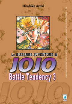 Copertina BIZZARRE AVVENTURE DI JOJO n.6 - BATTLE TENDENCY 3, STAR COMICS