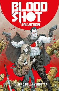 Copertina BLOODSHOT SALVATION n.1 - IL LIBRO DELLA VENDETTA, STAR COMICS