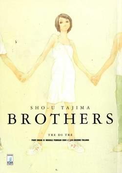 Copertina BROTHERS n.3 - BROTHERS TRE (DI TRE), STAR COMICS