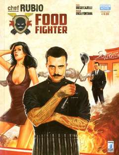 Copertina CHEF RUBIO n. - FOOD FIGHTER, STAR COMICS