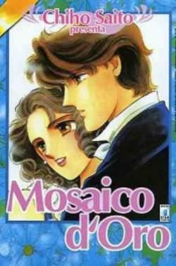 Copertina CHIHO SAITO PRESENTA n.3 - MOSAICO D'ORO, STAR COMICS