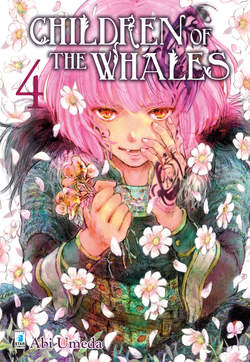 Copertina CHILDREN OF THE WHALES (m8) n.4 - CHILDREN OF THE WHALES, STAR COMICS
