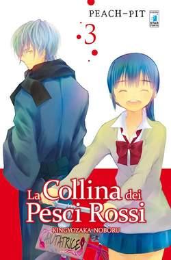 Copertina COLLINA DEI PESCI ROSSI (m5) n.3 - MITICO 225, STAR COMICS
