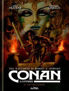 Copertina CONAN IL CIMMERO n.11 - IL DIO NELL'URNA, STAR COMICS